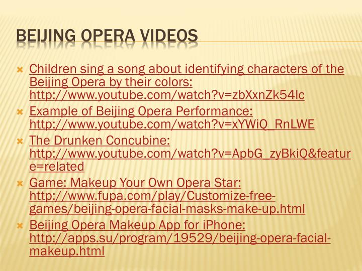 Children sing a song about identifying characters of the Beijing Opera by their colors: http