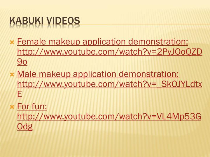 Female makeup application demonstration: http