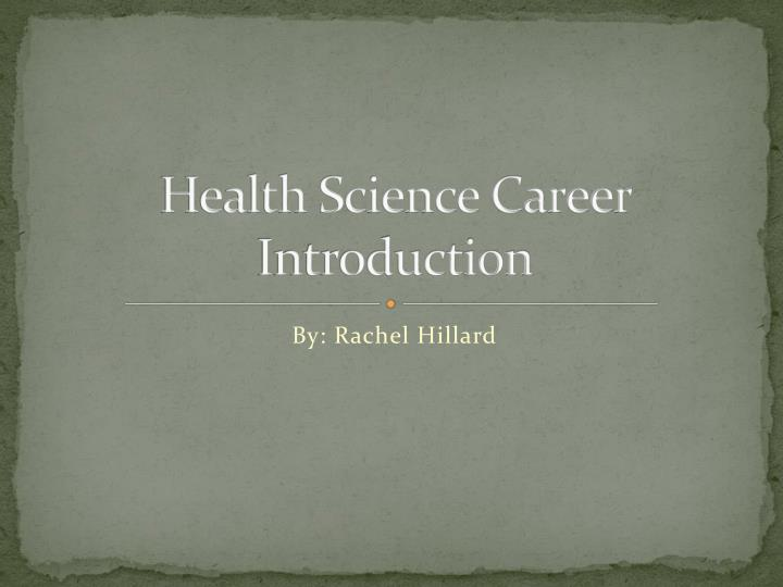 health science career introduction n.