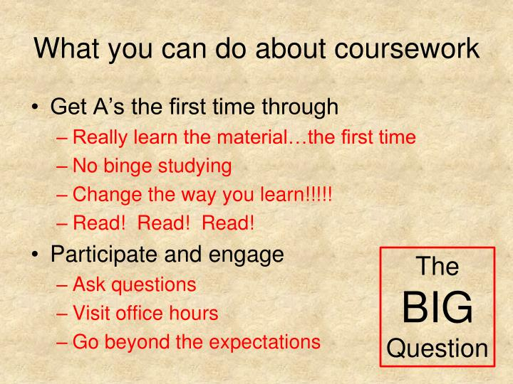 What you can do about coursework
