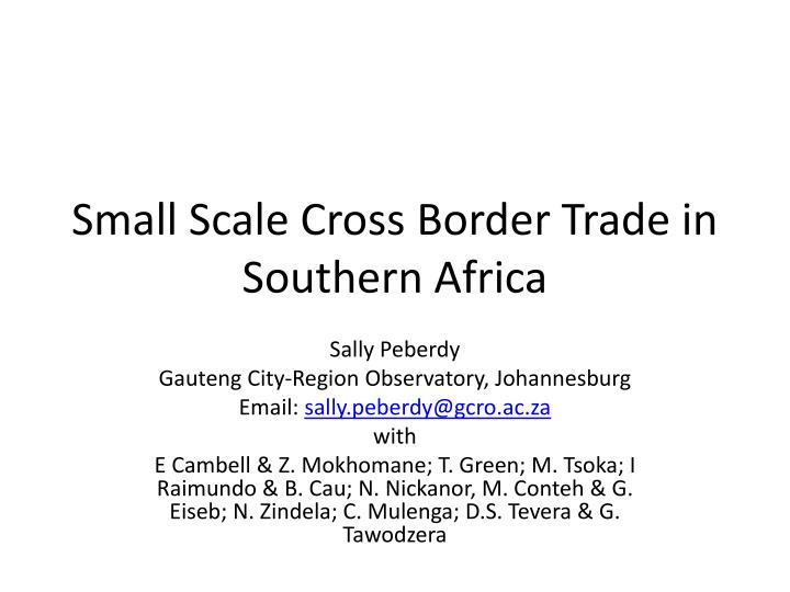 small scale cross border trade in southern africa n.