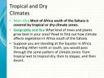 tropical and dry climates