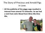 the story of precious and arnold pigs in love