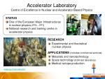accelerator laboratory centre of excellence in nuclear and accelerator based physics