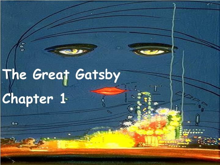 PPT - The Great Gatsby Chapter 1 PowerPoint Presentation