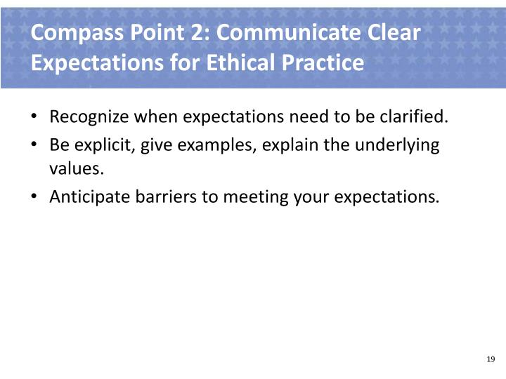 Compass Point 2: Communicate Clear Expectations for Ethical Practice