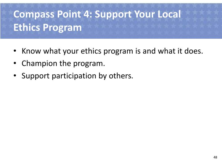 Compass Point 4: Support Your Local Ethics Program