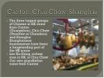 canton chiu chow shanghai
