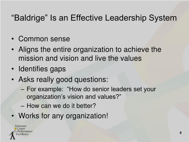 """Baldrige"" Is an Effective Leadership System"