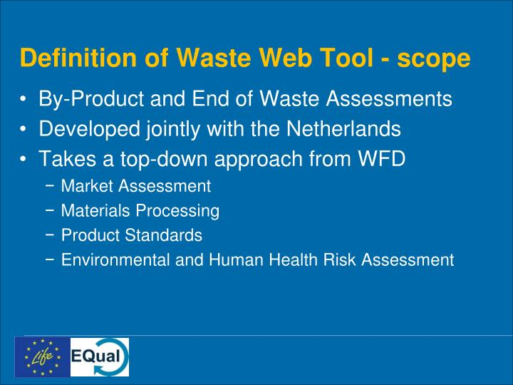Definition of Waste Web Tool - scope
