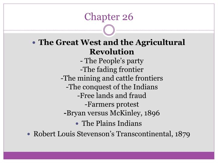 chapter 26 the great west and Start studying chapter 26: the great west and the agricultural revolution learn vocabulary, terms, and more with flashcards, games, and other study tools.