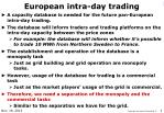 european intra day trading