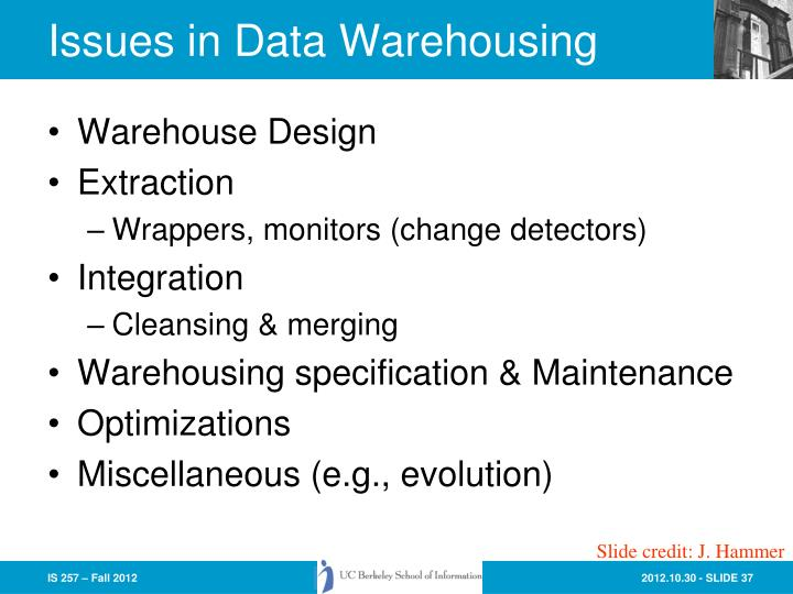Issues in Data Warehousing
