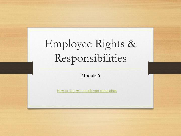 statutory responsibilities and rights of employees essay Employers' rights and responsibilities employers' responsibilities employers must obtain and keep in effect workers' compensation coverage for their employees () there must be no lapse in coverage even when switching insurance carriers.
