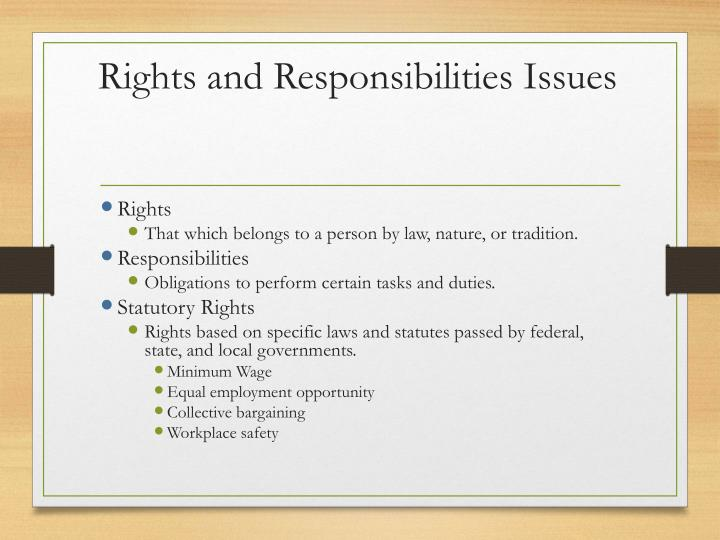 statutory responsibilities and rights of employees and employers essay Statutory rights as an employer, there are things that you can expect from your employees, but also your employees are expecting things from you.
