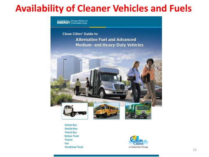 Availability of Cleaner Vehicles and Fuels