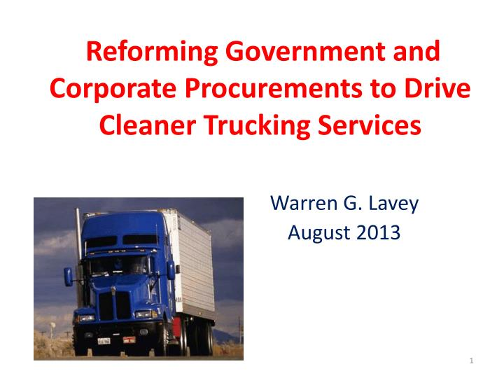 Reforming government and corporate procurements to drive cleaner trucking services