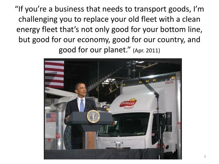 """""""If you're a business that needs to transport goods, I'm challenging you to replace your old f..."""