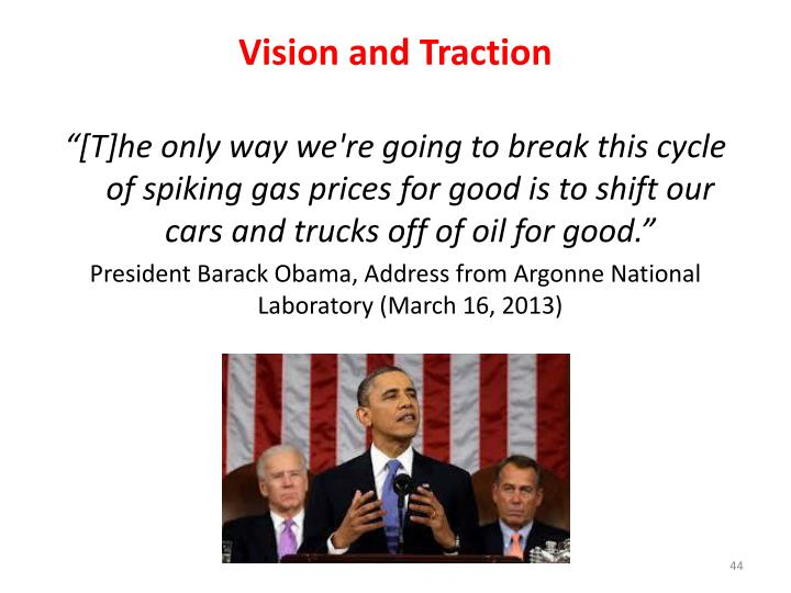Vision and Traction