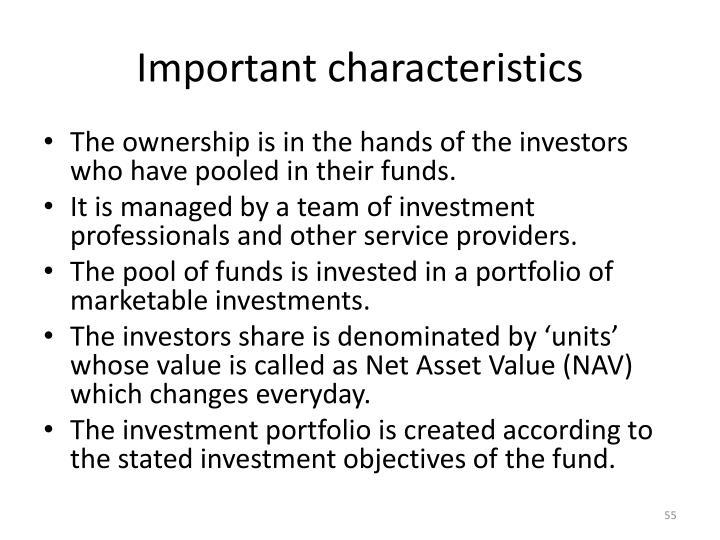 Important characteristics