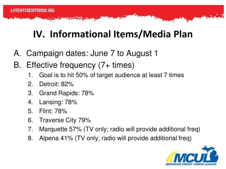 IV.  Informational Items/Media Plan