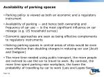 availability of parking spaces