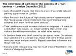 the relevance of parking in the success of urban centres london councils 2012