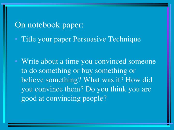 PPT - On notebook paper: PowerPoint Presentation - ID:1647906