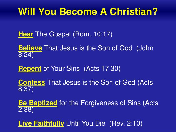 Will You Become A Christian?