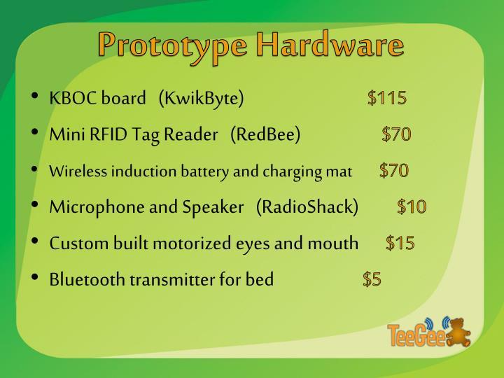 Prototype Hardware