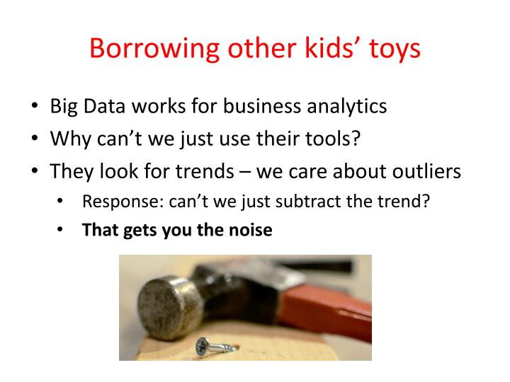 Borrowing other kids' toys