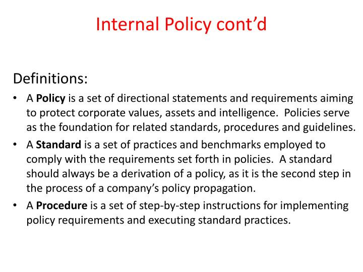 Internal Policy cont'd