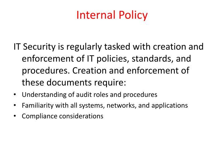 Internal Policy