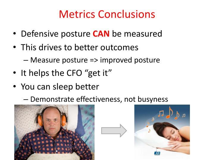 Metrics Conclusions