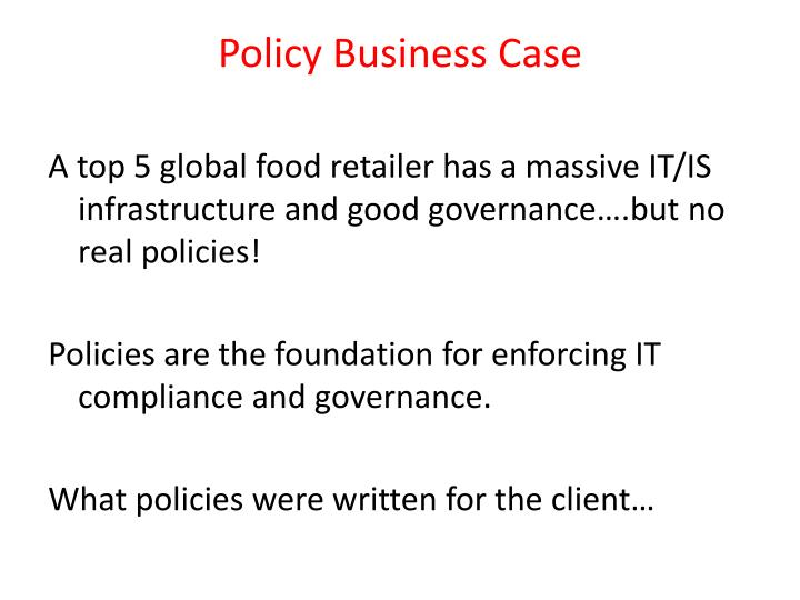 Policy Business Case
