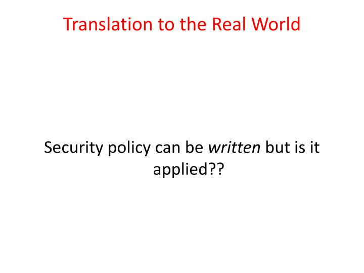 Translation to the Real World