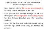 life of isaac newton in cambridge newton did not get scholarship