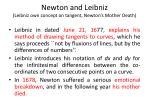 newton and leibniz leibniz own concept on tangent newton s mother death