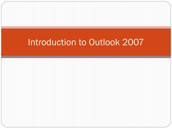 introduction to outlook 2007 n.