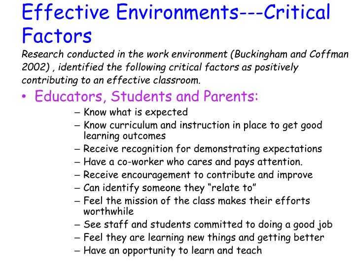Effective Environments---Critical Factors
