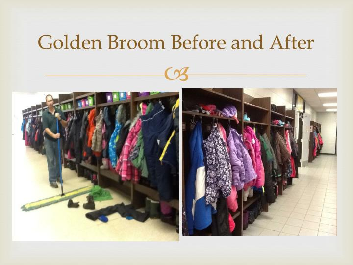 Golden Broom Before and After