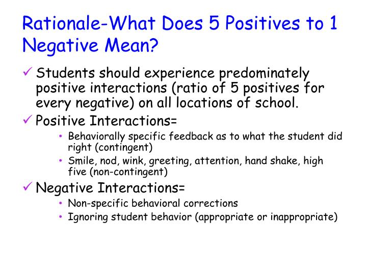 Rationale-What Does 5 Positives to 1 Negative Mean?