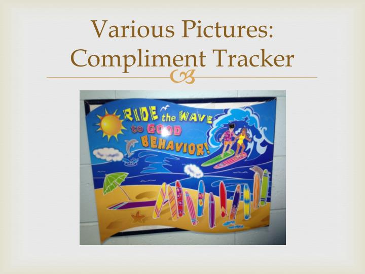 Various Pictures:  Compliment Tracker