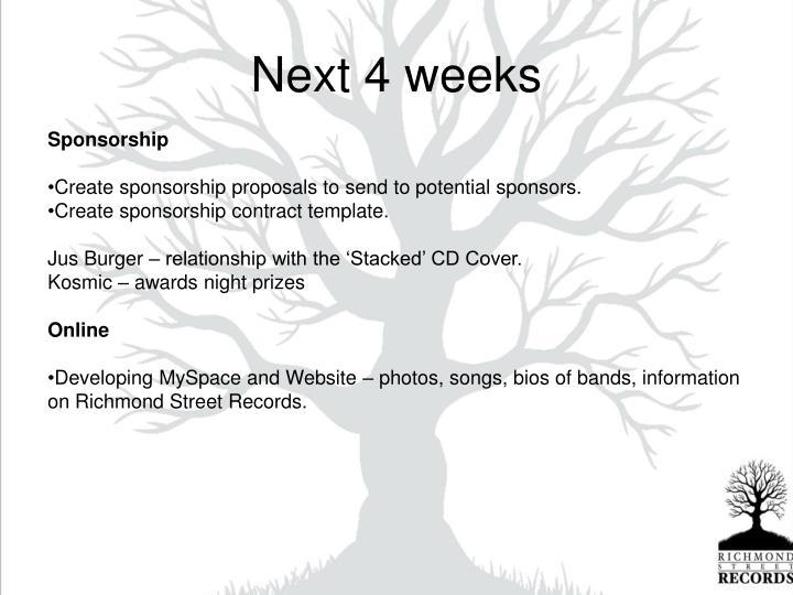 Next 4 weeks