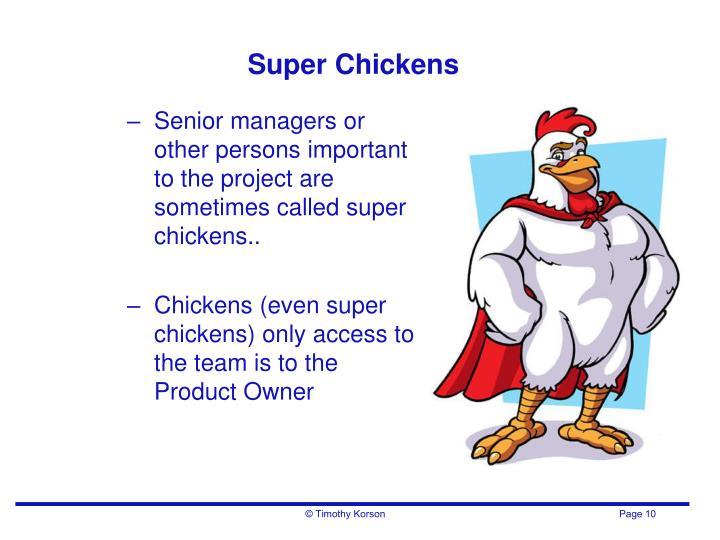 Super Chickens