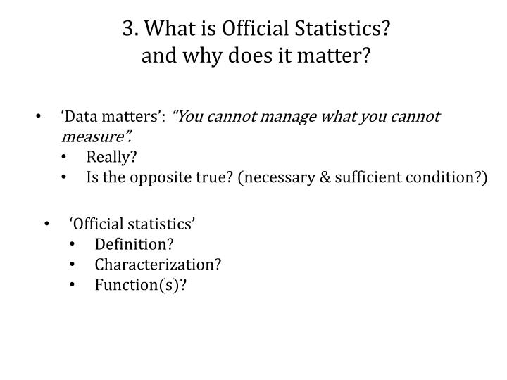 3. What is Official Statistics?