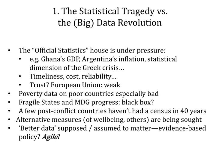 1. The Statistical Tragedy vs.