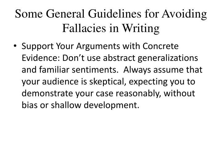 Some General Guidelines for Avoiding Fallacies in Writing