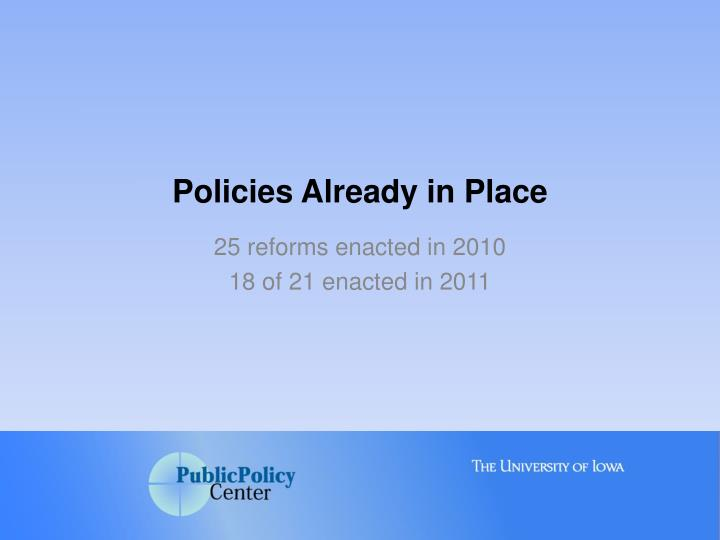 Policies Already in Place