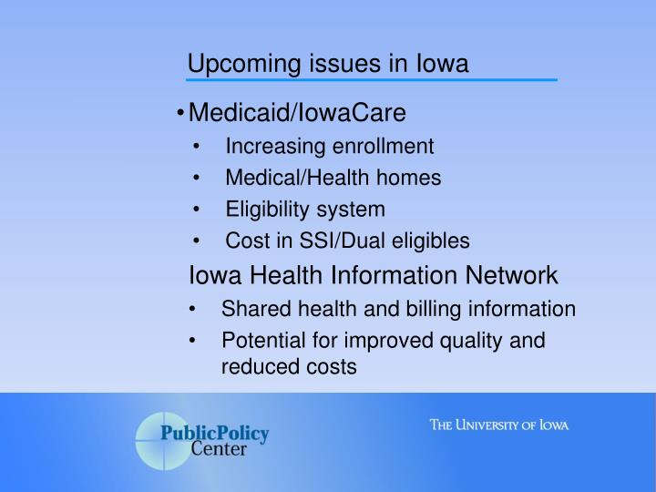 Upcoming issues in Iowa